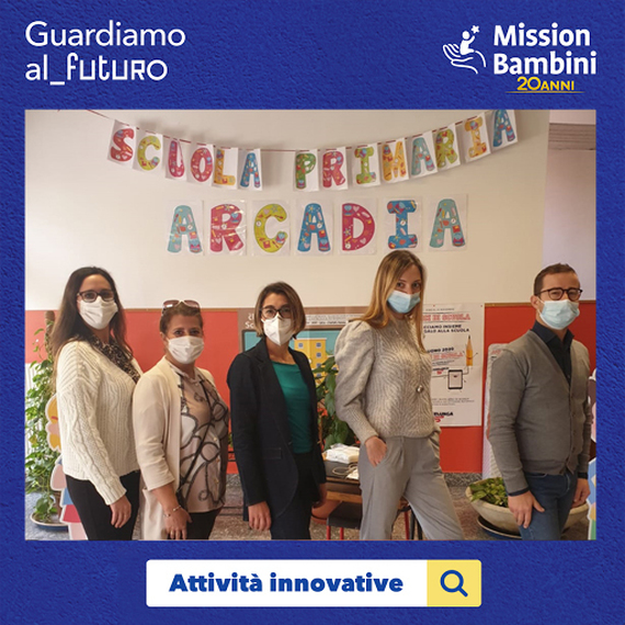 Scuola Primaria Arcadia per Guardiamo al_Futuro